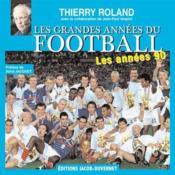 Les grandes années du football : les années 1990 - Couverture - Format classique
