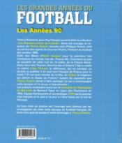 Les grandes années du football : les années 1990 - 4ème de couverture - Format classique