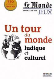 Un tour du monde ludique et culturel - Couverture - Format classique