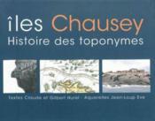Iles chausey - histoire des toponymes - Couverture - Format classique