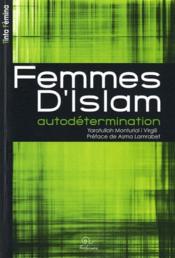 Femmes d'Islam ; autodétermination - Couverture - Format classique