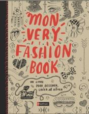 Vente livre :  Mon very fashion book  - Nina Chakrabarti