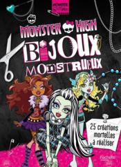 Vente livre :  Monster High ; bijoux mortel  - Collectif