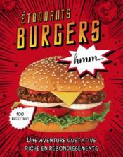 Étonnants burgers ; une aventure gustative riche en rebondissements  - Collectif
