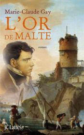 L'or de Malte  - Marie-Claude Gay