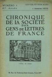 CHRONIQUE DE LA SOCIETE DES GENS DE LETTRES DE FRANCE N°1, 87e ANNEE ( 1er TRIMESTRE 1952) - Couverture - Format classique