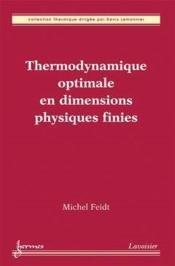 Vente  Thermodynamique Optimale En Dimensions Physiques Finies  - Michel Feidt