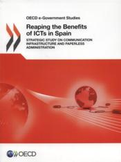 Vente livre :  Reaping the beneficts of ICTs in Spain  - Collectif
