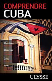 Comprendre Cuba (2e édition) - Couverture - Format classique