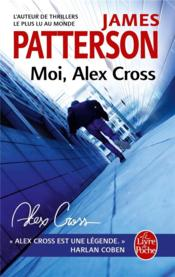 Vente  Moi, Alex Cross  - James Patterson