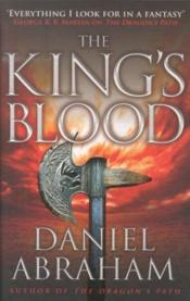 Vente livre :  THE KING'S BLOOD VOLUME 2 - DAGGER AND THE COIN  - Daniel Abraham