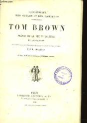 Tom Brown Scenes De La Vie De College En Angleterre - Couverture - Format classique