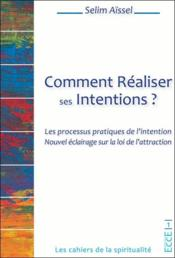 Vente  Comment réaliser ses intentions ?  - Selim Aissel