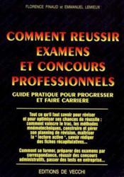 Comment Reussir Examens Et Concours Professionnels - Couverture - Format classique