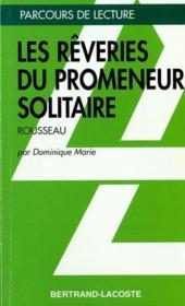 Les rêveries du promeneur solitaire, de Jean-Jacques Rousseau - Couverture - Format classique
