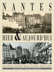 Nantes hier et aujourd'hui - Intérieur - Format classique