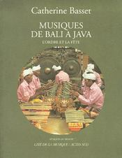 Musiques de Bali à Java ; l'ordre et la fête - Couverture - Format classique