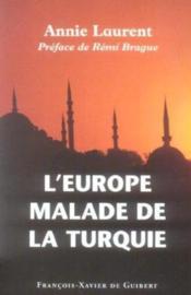 L'Europe malade de la Turquie - Couverture - Format classique