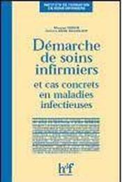 Demarche De Soins Infirmiers Et Cas Concrets En Maladies Infectieuses - Couverture - Format classique