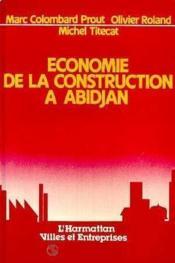 Économie de la constructiona à Abidjan - Couverture - Format classique