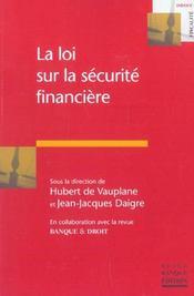 La loi sur la securite financiere - Intérieur - Format classique