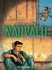 Narvalo T.1 ; Mercenaires Princiers - Intérieur - Format classique