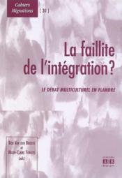 Faillite De L'Integration Le Debat Multiculturel En Flandre - Couverture - Format classique