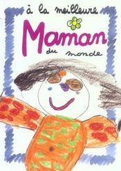A La Meilleure Maman Du Monde - Intérieur - Format classique