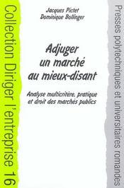 Adjuger un marche public au mieux-disant ; analyse multicritere, pratique et droit des marchés publics - Intérieur - Format classique