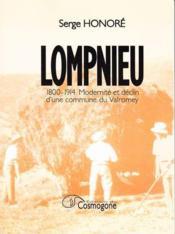 Lompnieu ; 1800-1914 ; Modernite Et Declin D'Une Commune Du Valromey - Couverture - Format classique