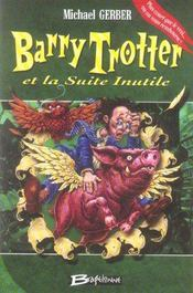 Barry Trotter et la suite inutile - Intérieur - Format classique
