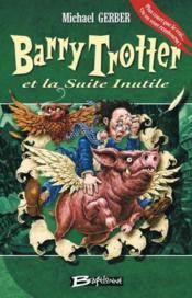 Barry Trotter et la suite inutile - Couverture - Format classique