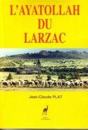 L'Ayatollah Du Larzac - Intérieur - Format classique