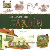 Le livre du jardin – Michel Luchesi – ACHETER OCCASION – 09/03/2011
