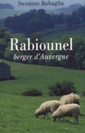 RABIOUNEL, berger d'Auvergne – Suzanne Robaglia
