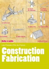 Vente livre :  Construction - fabrication ; installer un camp confortable et pratique  - Collectif