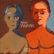Vente  Robert Wehrlin  - Collectif