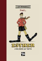 Esther a les pieds sur terre - Couverture - Format classique