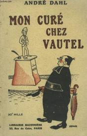 Mon Cure Chez Vautel - Couverture - Format classique
