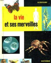 Globeramam. La Vie Et Ses Merveilles. - Couverture - Format classique