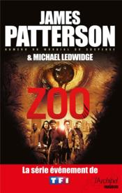 Vente  Zoo  - James Patterson - Michael Ledwidge