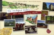 Vente livre :  The Dordogne valley off the beaten path  - Patricia Defever-Kapferer - Marie-Pascale Rauzier