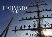 L'armada 2013, le livre officiel  - Collectif