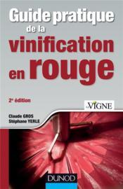 Guide pratique de la vinification en rouge (2e édition) - Couverture - Format classique