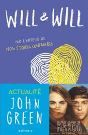 Will et Will  - John Green - David Levithan