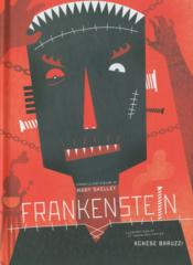 Frankenstein  - Agnese Baruzzi - Mary Shelley - Mary Wollstonecraft Shelley