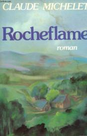 Rocheflame - Ae  - Claude Michelet