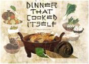 Vente livre :  The dinner that cooked itself  - Pak Kenard - Jennifer Hsyu