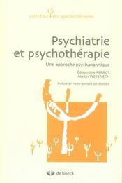 Psychiatrie et psychothérapie ; une approche psychanalytique - Intérieur - Format classique