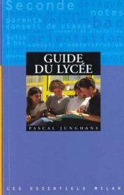Guide du lycee - Couverture - Format classique